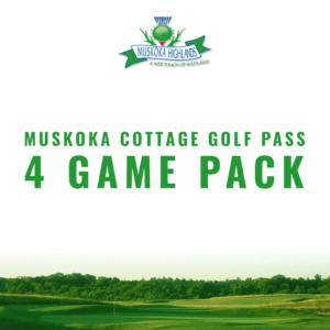 Muskoka 4 Game Cottage Pass