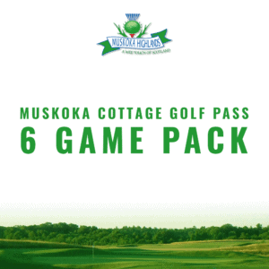 Muskoka 6 Game Cottage Pass