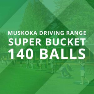 Muskoka Driving Range Super Bucket